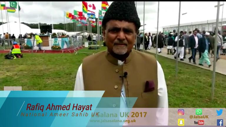 Rafiq Ahmed Hayat  Sahib / National Ameer Sahib UK – Jalsa Salana UK 2017